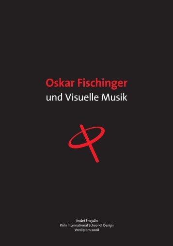 Oskar Fischinger und Visuelle Musik - Sheydin Design