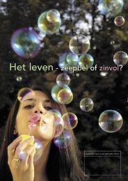 Het leven - zeepbel of zinvol?