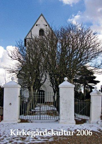 Kirkegårdskultur 2006 - Foreningen for Kirkegårdskultur