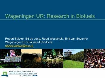 Research in Biofuels - Biorefinery