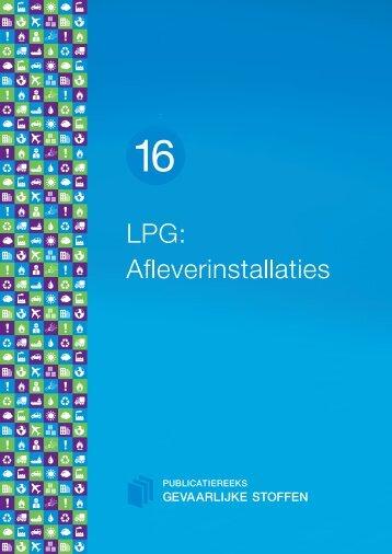 PGS 16 LPG: Afleverinstallaties - Publicatiereeks Gevaarlijke Stoffen