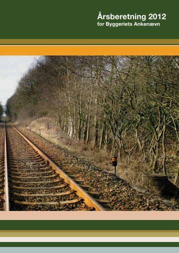 Årsberetning 2008 Årsberetning 2012 - Byggeriets Ankenævn