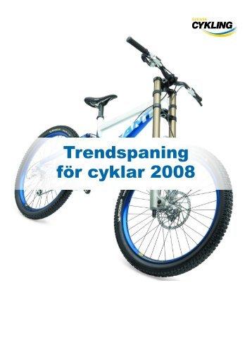Trendspaning för cyklar 2008 - Welcom