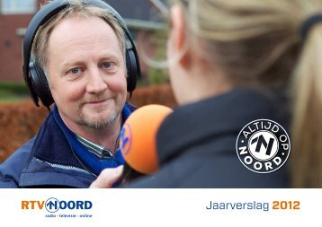 Jaarverslag 2012 (pdf) - RTV Noord