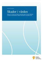 Hela rapporten Skador i vården - Sveriges Kommuner och Landsting