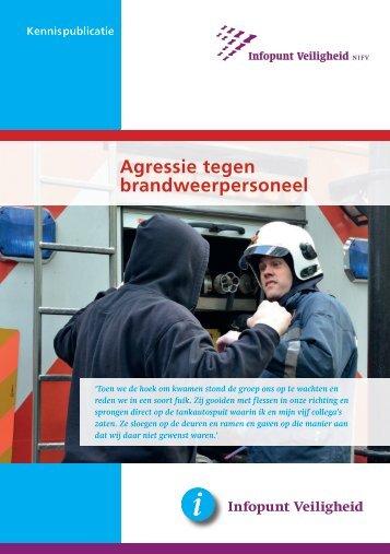 Agressie tegen de brandweer - Expertisecentrum Veilige Publieke ...
