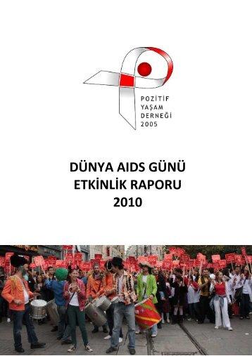 1 Aralık Dünya AIDS Günü Etkinliği - 2010 - Pozitif Yaşam Derneği