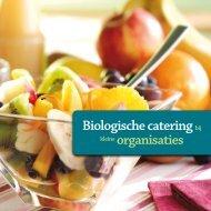 Biologische Catering bij kleine organisaties - De Natuur en ...