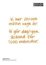 ÅRSREDOVISNING 2011 - Stockholms Stadsmission