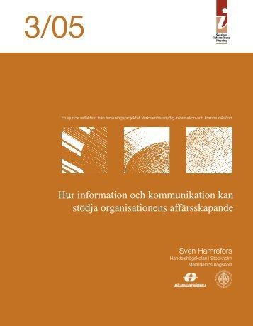 3/05 Hur information och kommunikation kan stödja organisationens ...