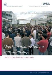 Werk en inkomsten na massaontslag - Wetenschappelijke Raad ...