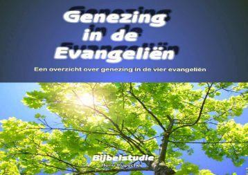 Genezing in de vier evangelien - Tell Them