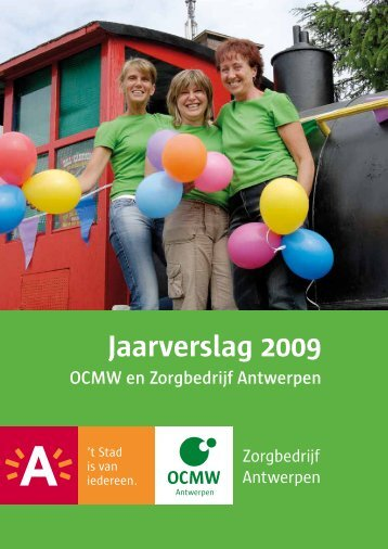 Jaarverslag 2009 ( pdf , 5.62 MB) - OCMW Antwerpen - Stad ...