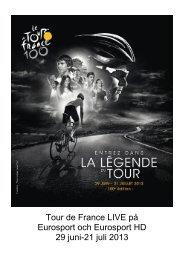 Tour de France LIVE på Eurosport och Eurosport HD 29 juni-21 juli ...
