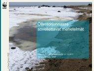Öljyntorjunnassa sovellettavat menetelmät - WWF