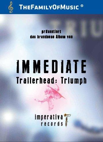 IMMEDIATE Trailerhead: Triumph - The Family of Music