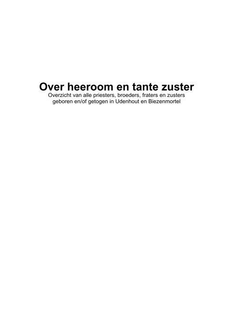 Over Heeroom En Tante Zuster T Schoor Udenhout Biezenmortel