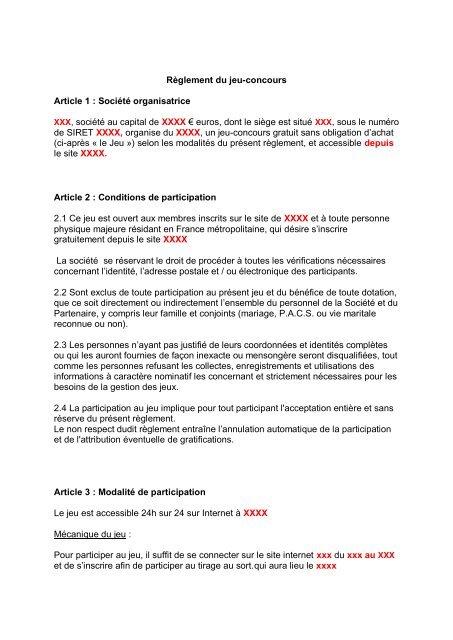 Règlement du jeu-concours Article 1 : Société organisatrice XXX ...