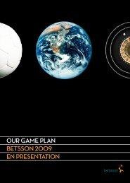 our game plan betsson 2009 en presentation - Betsson AB