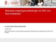Toekomstontwikkelingen Noord-Nederland ... - Provincie Drenthe