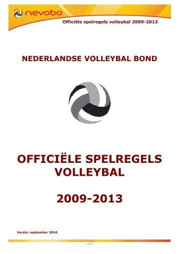 OFFICIËLE SPELREGELS VOLLEYBAL 2009-2013 - VolleybalNivo