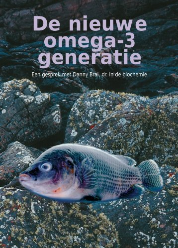 De nieuwe omega-3 generatie