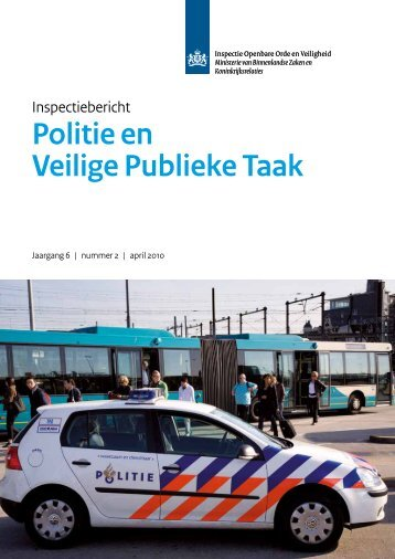 Politie en Veilige Publieke Taak - Inspectie Veiligheid en Justitie