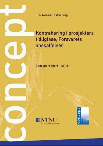Kontrahering i prosjektets tidligfase; Forsvarets ... - Concept - NTNU
