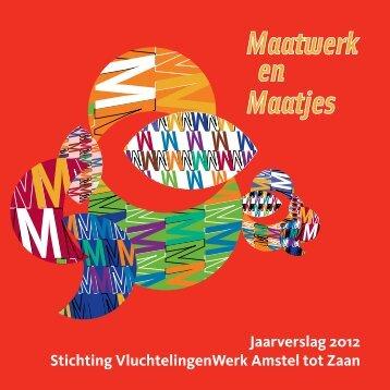 Jaarverslag 2012 Stichting VluchtelingenWerk Amstel tot Zaan