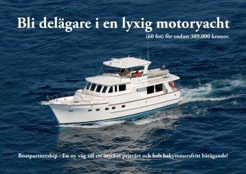 Bli delägare i en lyxig motoryacht - Boatpartnership
