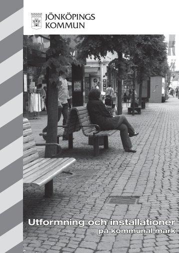 Utformning och installationer på kommunal mark - Jönköpings ...