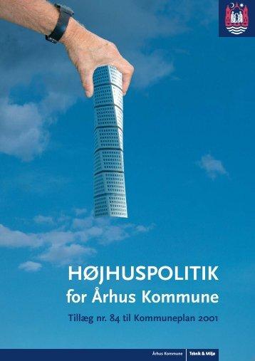 HØJHUSPOLITIK - Aarhus Kommune Mediebibliotek