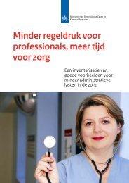 Minder regeldruk voor professionals, meer tijd voor zorg - Medische ...