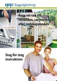 Steg för steg instruktion Bygg ett tak till verandan ... - Fermprodukter