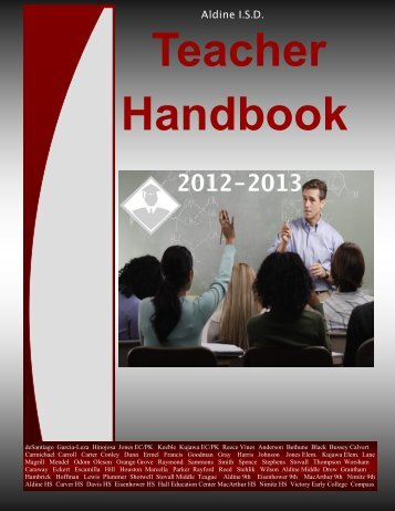 Aldine I.S.D. Teacher Handbook - Aldine Independent School District