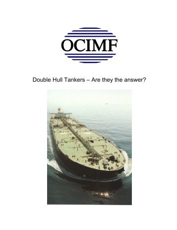 Double Hull Tankers – Are they the answer? - CEIDA