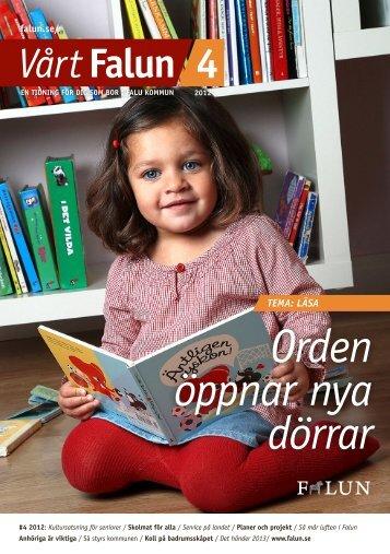 Vårt Falun nr 4, 2012 (pdf 3,8 MB) - Falu Kommun