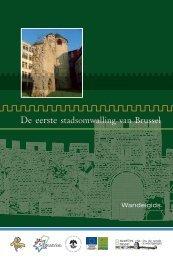 De eerste stadsomwalling van Brussel - Monumenten ...
