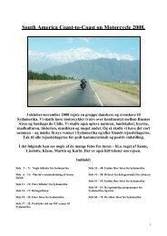 South America Coast-to-Coast on Motorcycle 2008. - Smedebøl.dk