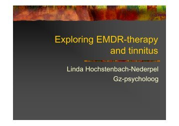 Exploring EMDR-therapy and tinnitus - Ned.Ver.Audiologie