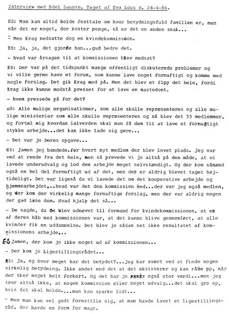 Interview med Edel Saunte. Taget af Eva Lous Id. 24_4-86. - Kvinfo