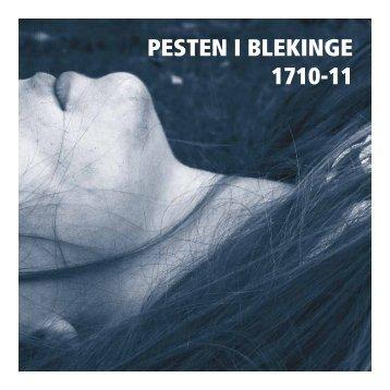 PESTEN I BLEKINGE 1710-11 - Blekinge museum
