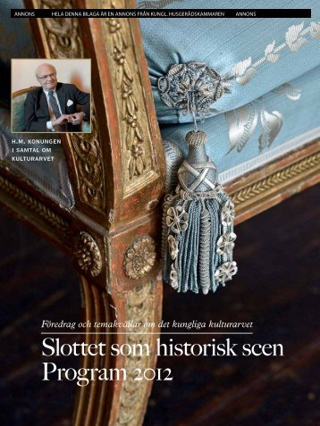 Slottet som historisk scen Program 2012 - Sveriges Kungahus