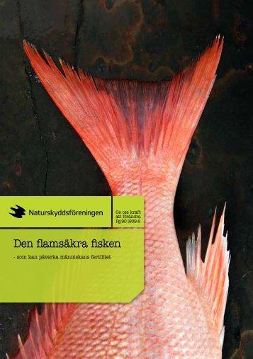 Folder: Den flamsäkra fisken - Naturskyddsföreningen
