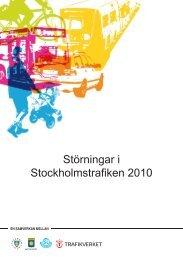 Störningar i Stockholmstrafiken 2010 - Movea Trafikkonsult AB