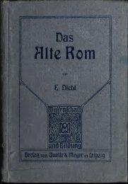Das alte Rom, sein Werden, Blühen und ... - University of Toronto