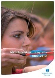 Idrottspolitiskt program 2009-2012 - Upplands Väsby kommun