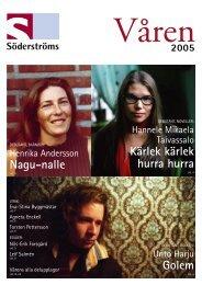 Våren 2005 - Söderströms