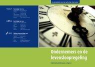 Ondernemers en de levensloopregeling - Vno Ncw