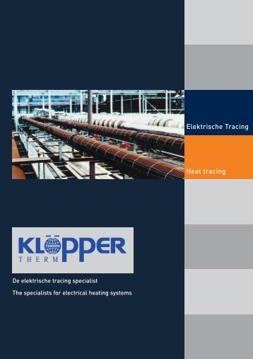Surface heating Elektrische Tracing Heat tracing - KLÖPPER ...